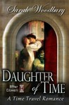Daughter of Time: A Time Travel Romance (After Cilmeri, #0.5)