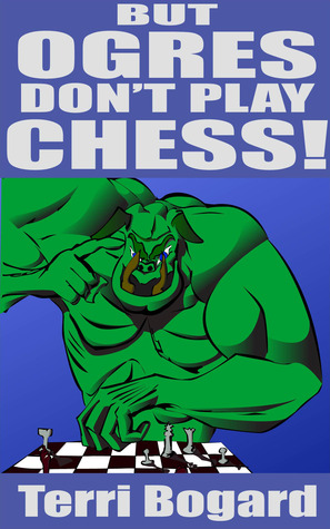 But, Ogres Don't Play Chess! (Monster Exchange Program)