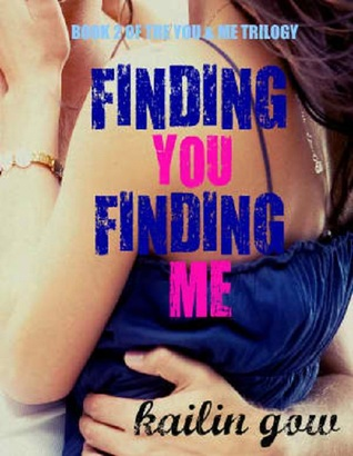 Finding You, Finding Me (You & Me Trilogy, #2)
