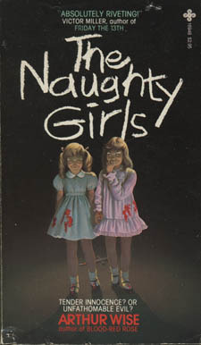 The Naughty Girls by Arthur Wise