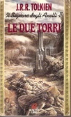 Le due torri by J.R.R. Tolkien