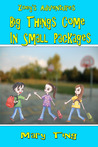 Big Things Come in Small Packages (Zoey's Adventures #1)