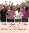 The Love of You, A Novel by Catherine N.Crumber