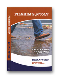 Pilgrim's Process : Essays from the Journey