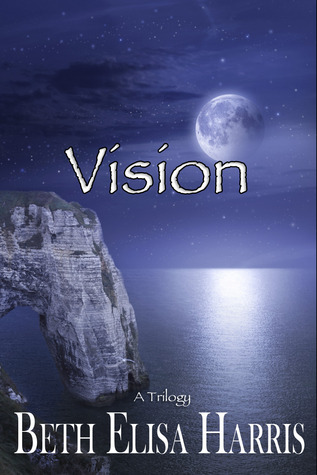 Vision by Beth Elisa Harris