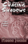 Chasing Shadows (The Striped Ones, #2)