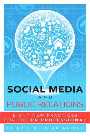 Social Media and Public Relations by Deidre Breakenridge