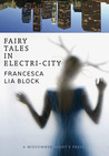 Fairy Tales in Electri-City