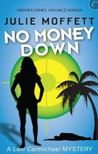 No Money Down (Lexi Carmichael Mystery, #0.5)