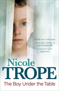 The Boy Under the Table by Nicole Trope