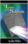 The Law And The Sabbath