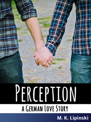 Perception: A German Love Story
