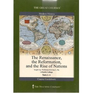 The Renaissance, the Reformation and the Rise of Nations by Andrew C. Fix