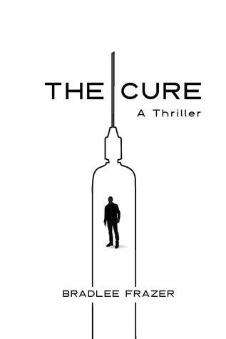 The Cure by Bradlee Frazer