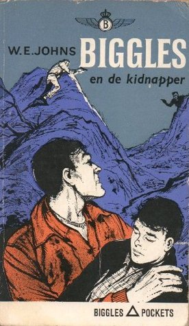 Biggles en de kidnapper by W.E. Johns