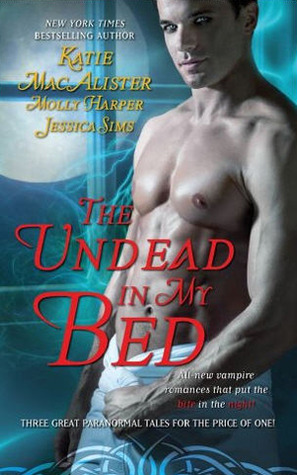 The Undead In My Bed (Includes: Midnight Liaisons #1.5, Dark Ones #10.5)