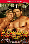 A Dangerous Passion by Della Webb