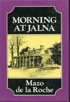 Morning at Jalna (Whiteoaks Of Jalna, #2)