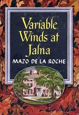 Variable Winds At Jalna by Mazo de la Roche