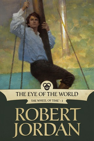 Goodreads | The Eye of the World (Wheel of Time, #1)