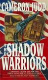 The Shadow Warriors (Mountain War, No 1)