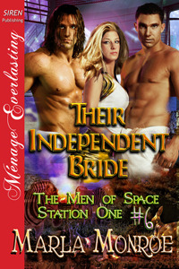 Their Independent Bride by Marla Monroe