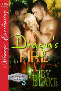 Dragon's Fire (PUP Squad Alpha #3)