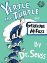 Yertle the Turtle and Gertrude McFuzz  ( Collins Colour Cubs Mini Format )