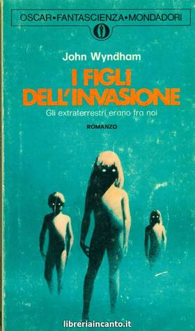 I figli dell'invasione by John Wyndham