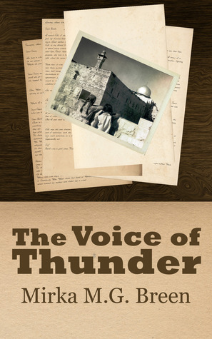 The Voice of Thunder by Mirka M.G. Breen