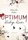 Optimum - Blutige Rosen (Optimum, #1)