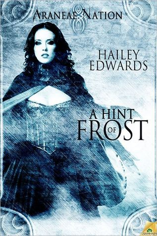 A Hint of Frost by Hailey Edwards
