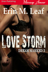 Love Storm (Dream Marked #3)