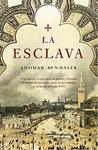 La Esclava/ The Slave (Spanish Edition)