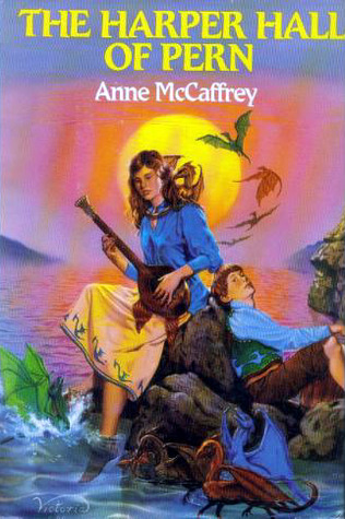 The Harper Hall of Pern by Anne McCaffrey