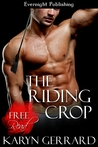 The Riding Crop by Karyn Gerrard