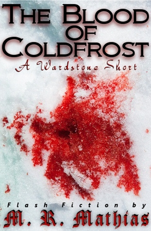 The Blood of Coldfrost by M.R. Mathias