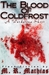 The Blood of Coldfrost (The...