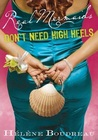 Real Mermaids Don't Need High Heels (Real Mermaids, #3)