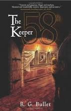 The 58th Keeper by R.G. Bullet