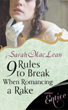 9 Rules to Break When Romancing a Rake