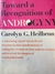 Toward a Recognition of Androgyny (Hardcover)
