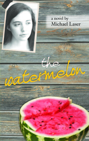 The Watermelon by Michael Laser