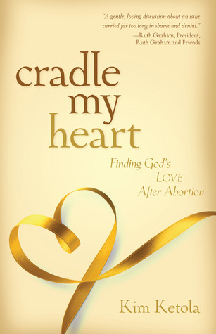 Cradle My Heart by Kim Ketola