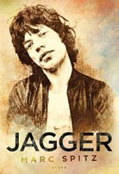 Jagger by Marc Spitz