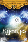 The Kindling (Middle School Magic #1)