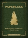 Paperless: A MacSparky Field Guide