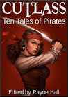 Cutlass: Ten Tales of Pirates