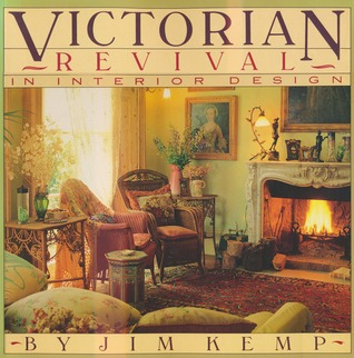 Victorian Revival in Interior Design by Jim Kemp