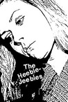 The Heebie-Jeebies